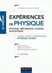 Les expériences de physique - Optique, mécanique, fluides, transferts thermiques