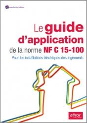 Le guide d'application de la norme NF C15-100