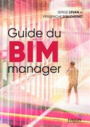 Les managers du BIM - Guide impertinent et constructif