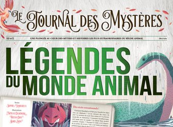 Légendes du monde animal : le journal des mystères
