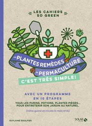 Les plantes-remèdes en permaculture c'est très simple!