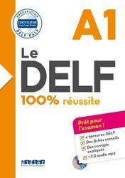 Le DELF 100% Réussite A1 : Livre + CD