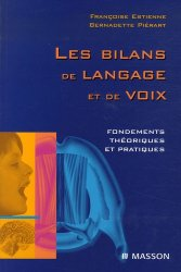 Les bilans de langage et de voix Fondements théoriques et pratiques