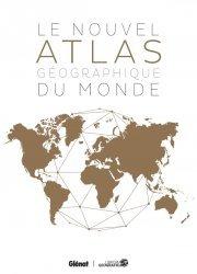 Le Nouvel atlas géographique du monde