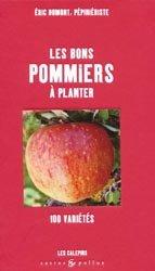 Les bons pommiers à planter 100 variétés