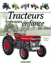 Les tracteurs de notre enfance