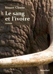 Le sang et l'ivoire