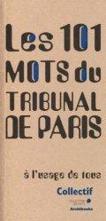 Les 101 mots du Tribunal de Paris : à l'usage de tous
