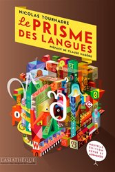 Le Prisme des Langues - 2e Edition Eevue et Augmentée