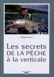 Les secrets de la pêche à la verticale