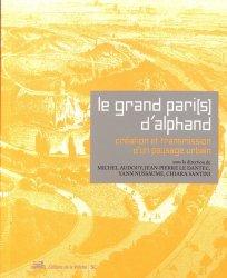 Le Grand Pari(s) d'Alphand : création et transmission d'un paysage urbain