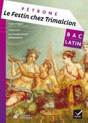 Le Festin chez Trimalcion (Pétrone) : Livre de l'Élève