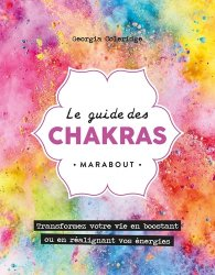 Le guide des chakras