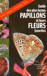 Le guide des plus beaux papillons et leurs fleurs favorites