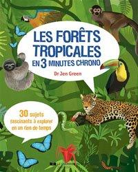 Les forêts tropicales en 3 minutes chrono
