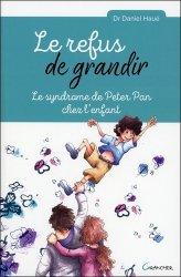 Le refus de grandir : le syndrôme Peter Pan chez l'enfant