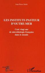 Les instituts Pasteur d'outre-mer