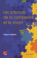 Les sciences de la complexité et le vivant