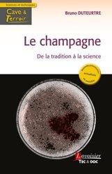 Le Champagne de la tradition à la science