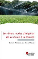 Les divers modes d'irrigation - De la source à la parcelle