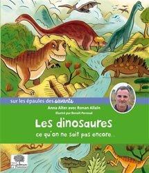 Les dinosaures, ce qu'on ne sait pas encore