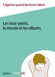 Les tout-petits, le monde et les albums