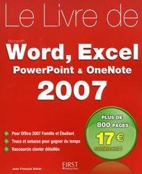 Le livre Word, Excel, Powerpoint, OneNote 2007