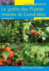 Le jardin des plantes remèdes de Grand-Mère