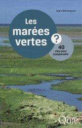 Les marées vertes / 40 clés pour comprendre