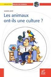 Les animaux ont-ils une culture ?