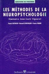 Les méthodes de la neuropsychologie.