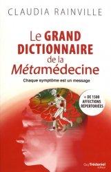 Le grand dictionnaire de la métamedecine