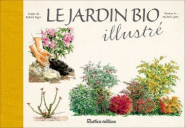 Le jardin bio illustré