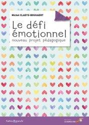 Le défi émotionnel, nouveau projet pédagogique
