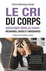 Le cri du corps : harcèlement moral au travail : mécanismes, causes et conséquences