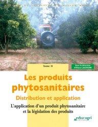 Les produits phytosanitaires Tome 2