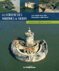 Les forteresses maritimes de Vauban