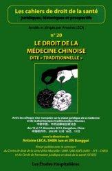 Le droit de la médecine chinoise dite 'traditionnelle'