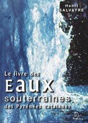 Le livre des eaux souterraines des Pyrénées catalanes
