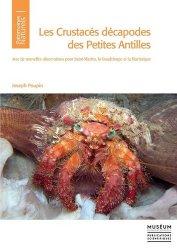 Les crustacés décapodes des petites Antilles - Avec de nouvelles observations pour Saint-Martin