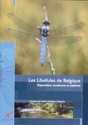 Les Libellules de Belgique - Répartition, tendances et habitat