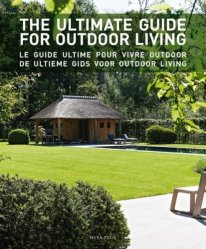 Le guide ultime du vivre outdoor