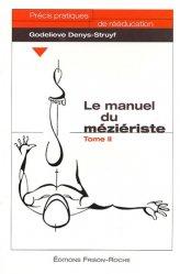 Le manuel du méziériste - Tome 2