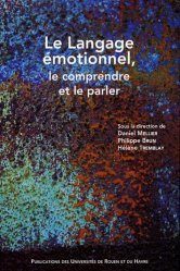 Le langage émotionnel, le comprendre et le parler