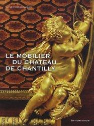 Le Mobilier du château de Chantilly