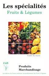 Les spécialités - Fruits & Légumes