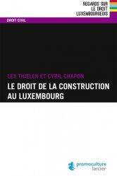 Le droit de la construction au Luxembourg
