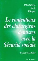 Le contentieux des chirurgiens-dentistes avec la Sécurité sociale