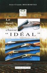 Le fusil de chasse ''Idéal''