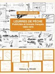 Leurres de pêche Publicités et brevets français 1893-1970